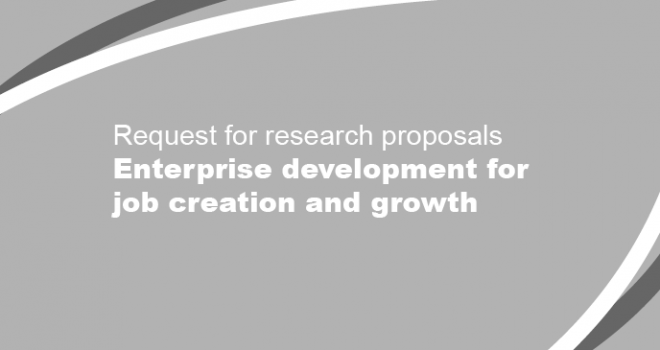 Request for research proposals - Enterprise development for job creation and growth